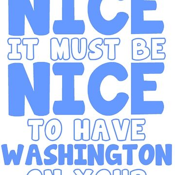 Musicals - Washington On Your Side by JGleeBieGomez