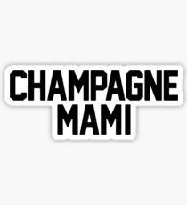 Champagne Mami [White] Sticker