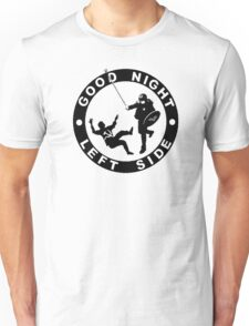 Alt-Knight - Based Stick Man - Good Night Left Side - Clothing and Accessories Unisex T-Shirt