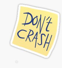 Don't Crash Sticker