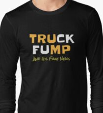 Funny Political Truck Fump And His Fake News Long Sleeve T-Shirt