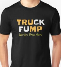 Funny Political Truck Fump And His Fake News Unisex T-Shirt