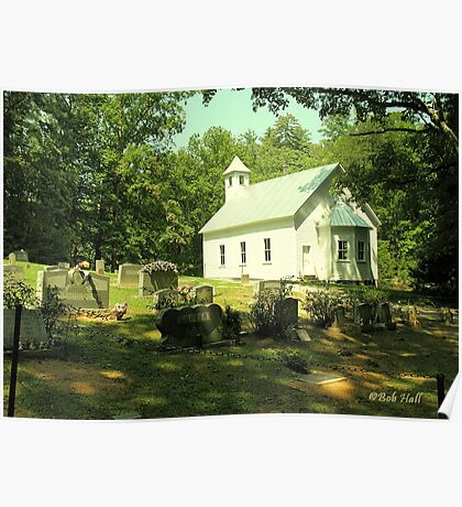 """""""Cades Cove Missionary Baptist Church""""... prints and products Poster"""