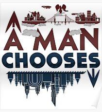 A Man Chooses Poster