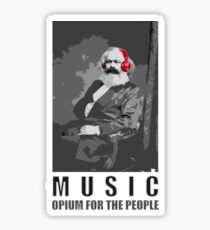 Music - opium for the people Sticker