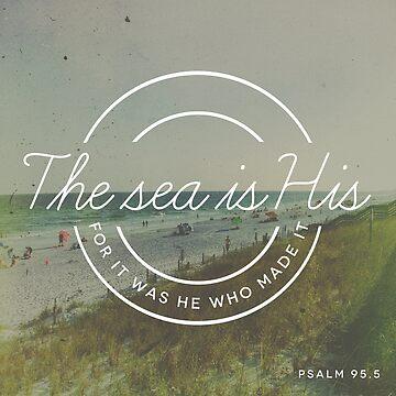 Psalm 95.5 by ZekeTucker