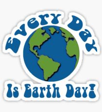 Every Day is Earth Day - Turquoise Sticker