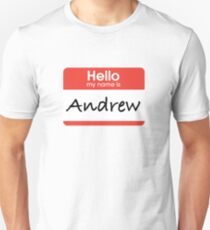 Hello My Name is Andrew T-Shirt