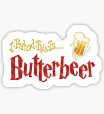 I Pretend This Is Butterbeer (Red) Sticker