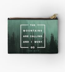 The Mountains are Calling & I Must Go Studio Pouch