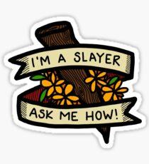 I'm A Slayer - Buffy Sticker