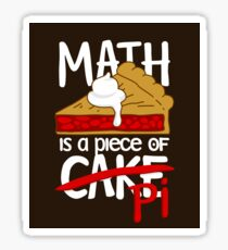 Math is a Piece of Pi Cake Sticker