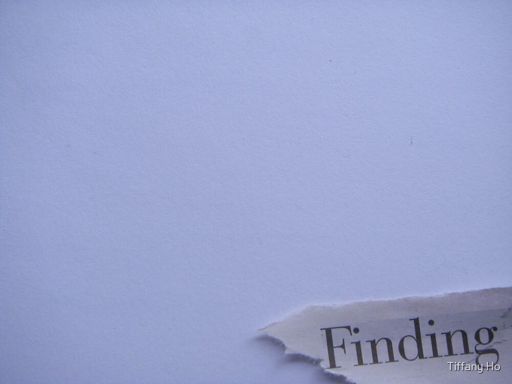 Finding by Tiffany Ho