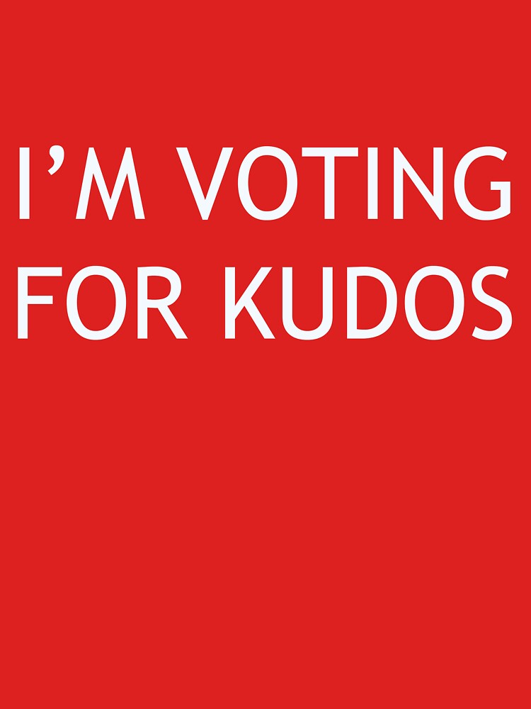 I'm Voting For Kudos by vanush