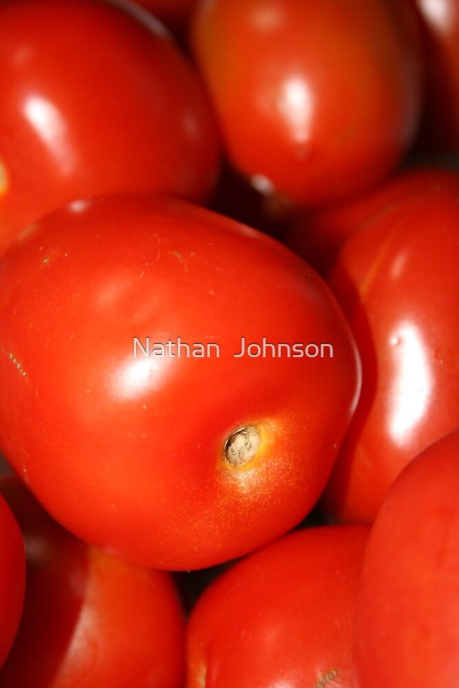 """You say """"Tomatoe""""..I say by Nathan  Johnson"""