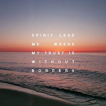 Spirit Lead Me by ZekeTucker