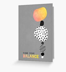 Find your balance Greeting Card