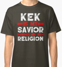 MEMES ARE MY RELIGION Classic T-Shirt