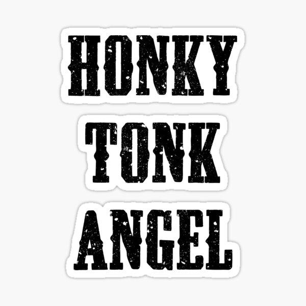 Honky Tonk Angel Sticker