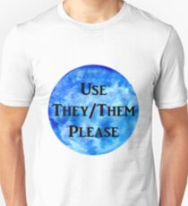 They/Them Please (blue) T-Shirt