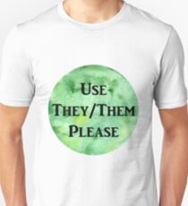 They/Them Please (green) T-Shirt