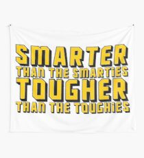 Smarter and Tougher Wall Tapestry