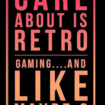 Retro Gaming Funny Design by Cudge82