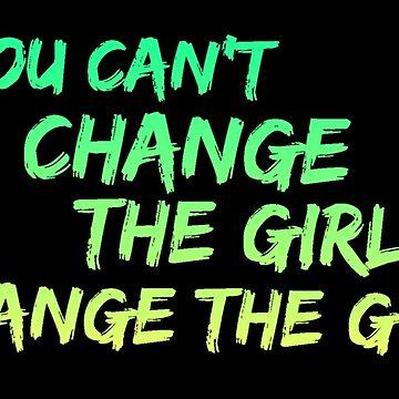 Si no puedes cambiar a la chica, cambia a la chica de Cudge82