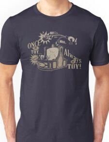 Always Mania Unisex T-Shirt
