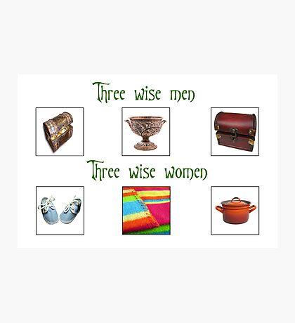 Three Wise Women Photographic Print