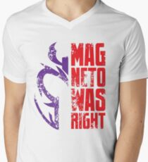 Magneto Was Right! T-Shirt