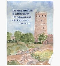 Our Strong Tower- Proverbs 18:10 Poster