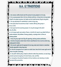 Narcotics Anonymous 12 Tradition Poster (See Artists Comment below for Matching Steps) Poster
