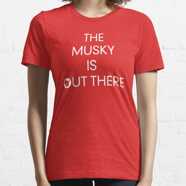 The Musky is out there Essential T-Shirt
