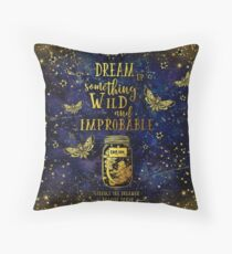 Dream Up Something Wild and Improbable Throw Pillow