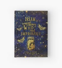 Dream Up Something Wild and Improbable Hardcover Journal