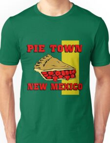 Pie Town, New Mexico Unisex T-Shirt