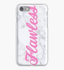 Flawless  iPhone Case/Skin