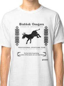 Bishkek Onagers: Professional Sportsing Team Classic T-Shirt