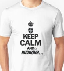 Keep Calm And Say Huught Unisex T-Shirt