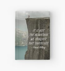 It's not the mountain we conquer Hardcover Journal