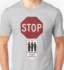 Stop!... in the Name of Love T-Shirt