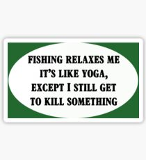 Fishing Relaxes Me Sticker