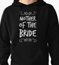 Mother of the Bride Pullover Hoodie