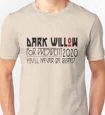 Dark Willow for President T-Shirt
