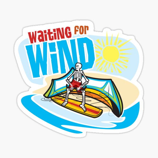 Waiting For Wind Sticker