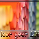 Colour Your Life! by Frank Brüggemann