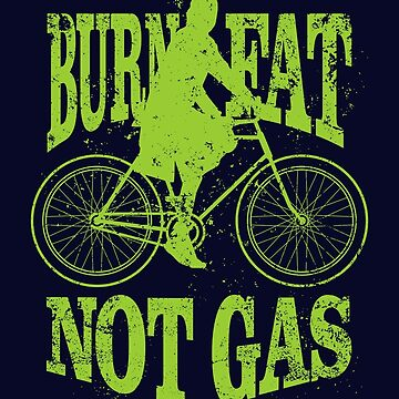 Burn Fat Not Gas by VomHaus