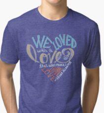 More than Love Tri-blend T-Shirt