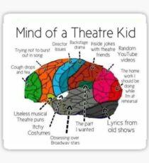Mind Of a Theater Kid Sticker